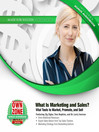What Is Marketing and Sales? (MP3): Vital Tools to Market, Promote, and Sell