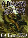 A Dragon's Ascension (MP3): Band of Four Series, Book 3