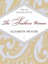 The Southern Woman (MP3): New and Selected Fiction