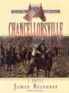 Chancellorsville (MP3): The Civil War Battle Series, Book 4