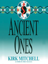 Ancient Ones (MP3): Emmett Parker and Anna Turnipseed Mystery Series, Book 3