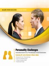 Personality Challenges (MP3): Conversational Secrets for Top 7 Personality Types in Crucial Communications