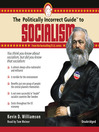 The Politically Incorrect Guide<sup>TM</sup> to Socialism (MP3)