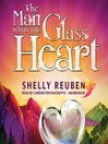 The Man with the Glass Heart (MP3): A Fable