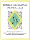 An American Family Shakespeare Entertainment, Volume 2 (MP3): Based on Charles & Mary Lambs Tales from Shakespeare, With Scenes, Soliloquies and Music from Shakespeare's Plays