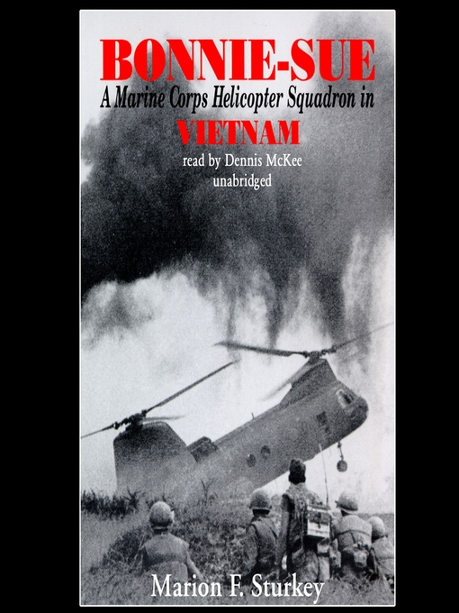 Bonnie-Sue (MP3): A Marine Corps Helicopter Squadron in Vietnam