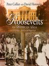 The Roosevelts (MP3): An American Saga