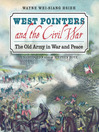 West Pointers and the Civil War (MP3): The Old Army in War and Peace