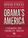 Obama's America (MP3): Unmaking the American Dream