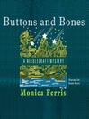 Buttons and Bones (MP3): Needlecraft Mystery Series, Book 14