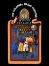The legend of Sleepy Hollow [Audio eBook]