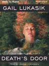 Death's Door (MP3): Leigh Girard Mystery Series, Book 2
