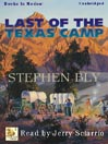 Last of the Texas Camp (MP3): Fortunes of the Black Hills Series, Book 5