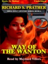 Way of the Wanton (MP3): Shell Scott Mystery Series, Book 6