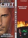 Dodge City Bombers (MP3): The Penetrator Series, Book 9