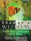 Shaman's Wisdom (MP3)