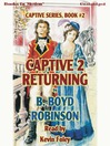 Returning (MP3): Captive Series, Book 2