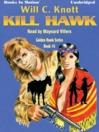 Kill Hawk (MP3): Golden Hawk Series, Book 5