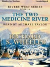 The Two Medicine River (MP3): Rivers West Series, Book 14