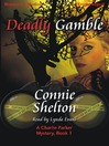 Deadly Gamble (MP3): Charlie Parker Series, Book 1