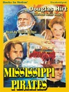 Mississppi Pirates (MP3): Riverboat Series, Book 3
