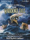 Warrior's Tale (MP3): Anteros Series, Book 2