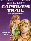 Captive's Trail (MP3): Golden Hawk Series, Book 8
