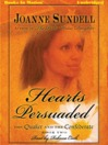 Hearts Persuaded (MP3): Quaker and the Confederate Series, Book 2