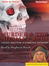 Murder and the Monalet Ruby (MP3): Ardis Cole Mystery Series, Book 4