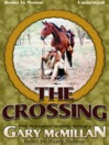 The Crossing (MP3): Tye Watkins Series, Book 2
