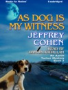 As Dog Is My Witness (MP3): Aaron Tucker Mystery, Book 3