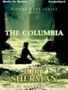 The Columbia (MP3): Rivers West Series, Book 5