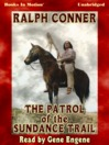 The Patrol of the Sundance Trail (MP3)