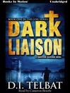 Dark Liaison (MP3): Coil Series, Book 1