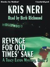 Revenge For Old Times' Sake (MP3): Tracy Eaton Mystery Series, Book 3