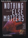 Nothing Else Matters (MP3): Sam Casey Series, Book 2