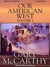 Our American West (MP3): Volume 1