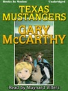 Texas Mustangers (MP3): Horsemen Series, Book 3