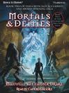 Mortals and Deities (MP3): Genesis of Oblivion Series, Book 2