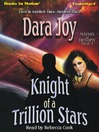 Knight of a Trillion Stars (MP3): Matrix of Destiny Series, Book 1