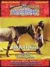 Blood Kin (MP3): Wilderness Series, Book 31