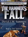 The Hammer's Fall (MP3): The Chronicles Of Logan Hammersmith, Book 1