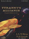 Tyranny's Alliance (MP3): Tyranny Series, Book 3