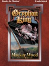 Gryphon King (MP3): Wolf's Cub Sequel