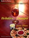 Relative Danger (MP3): Cealie Gunther Series, Book 1