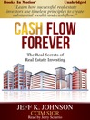 Cash Flow Forever (MP3): The Real Secrets of Real Estate Investing