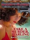 Take a Murder, Darling (MP3): Shell Scott Mystery Series, Book 11