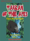 Tarzan of the Apes (MP3): Tarzan Series, Book 1