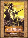The Quest (MP3): Wilderness Series, Book 28