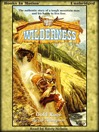 Gold Rage (MP3): Wilderness Series, Book 27